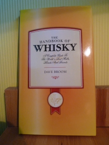 The Handbook of Whisky - Dave Broom