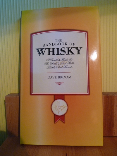 he Handbook of Whisky - Dave Broom