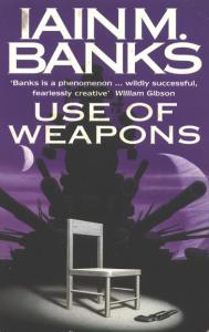 Iain Banks Use of Weapons